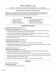 Critical Care Nurse Resume - Resume for Certified Nurse assistant – Cna Resume Examples Elegant